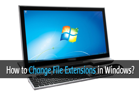 Change File Extensions in Windows