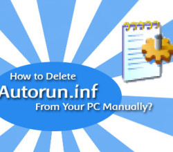 Remove Autorun.inf Virus Without Any Softwares